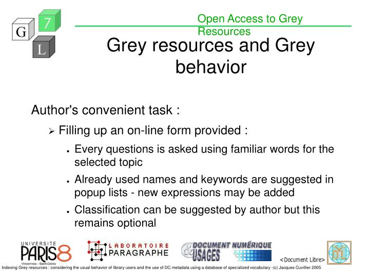 Grey resources and grey behavior1