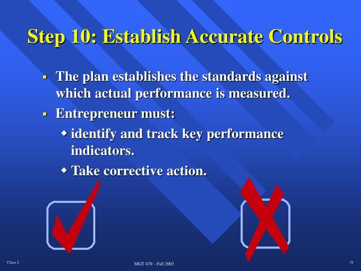 Step 10: Establish Accurate Controls
