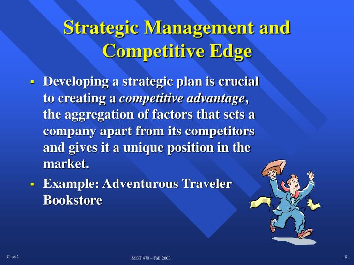 Strategic Management and Competitive Edge