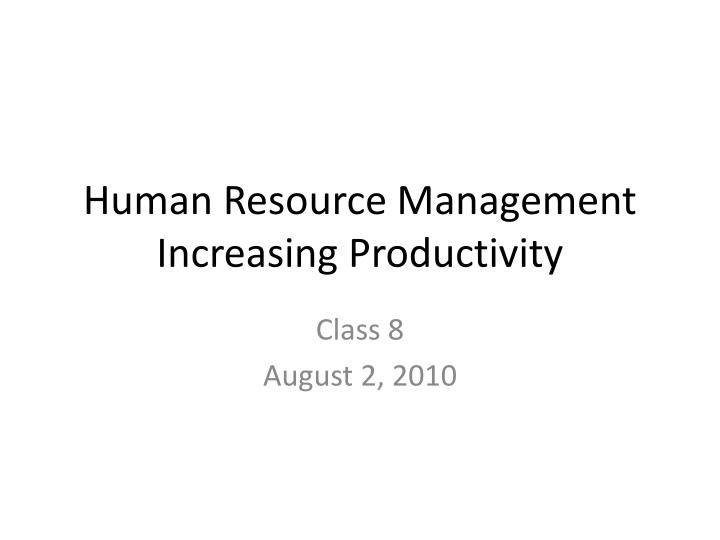 Human resource management increasing productivity