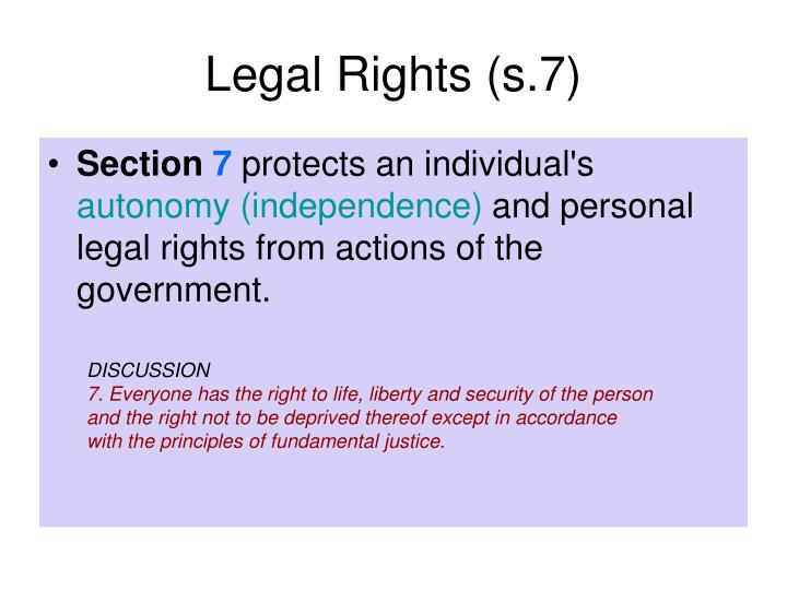 Legal Rights (s.7)