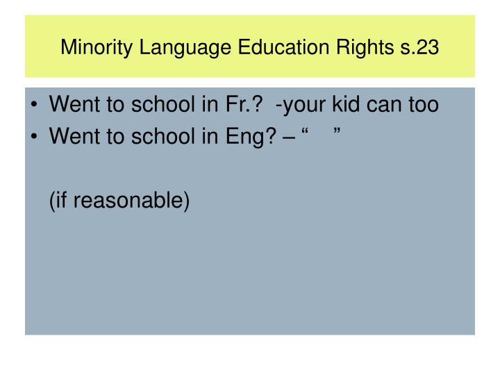 Minority Language Education Rights s.23