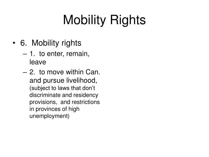 6.  Mobility rights