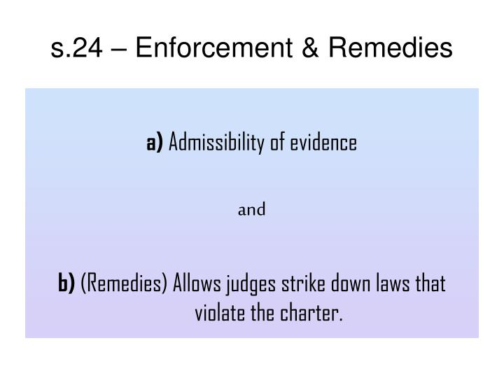 s.24 – Enforcement & Remedies