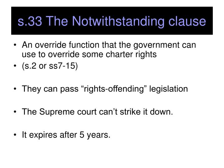 s.33 The Notwithstanding clause