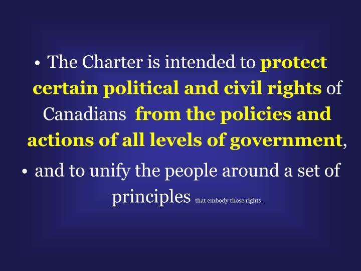 The Charter is intended to