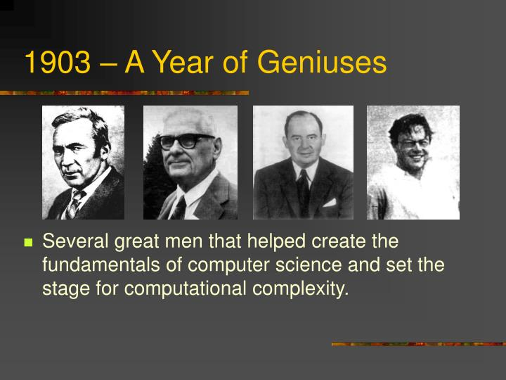 1903 – A Year of Geniuses