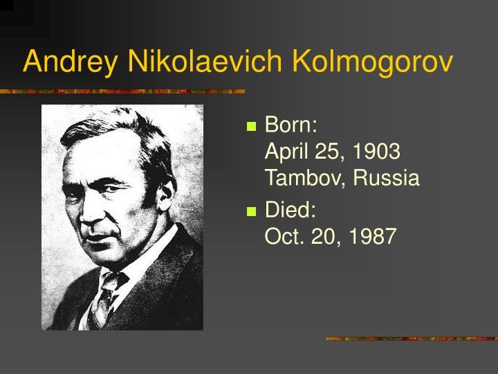 Andrey Nikolaevich Kolmogorov