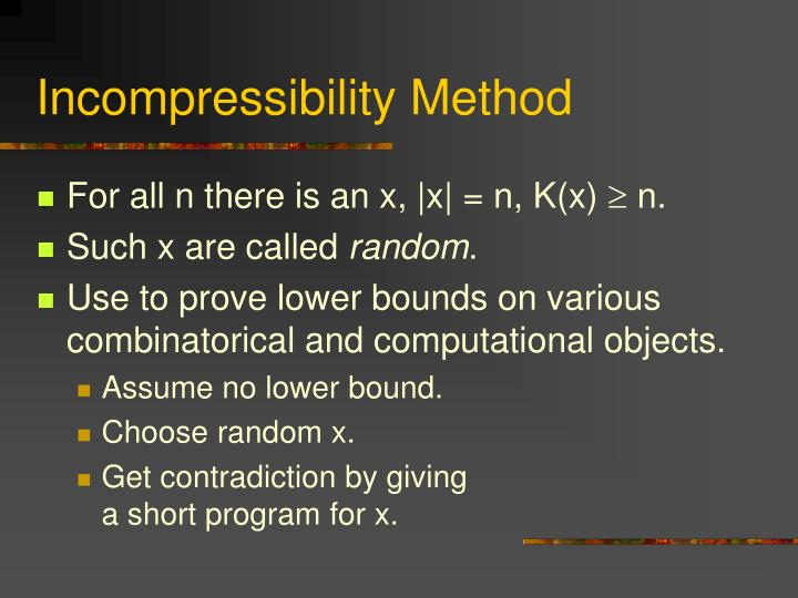 Incompressibility Method