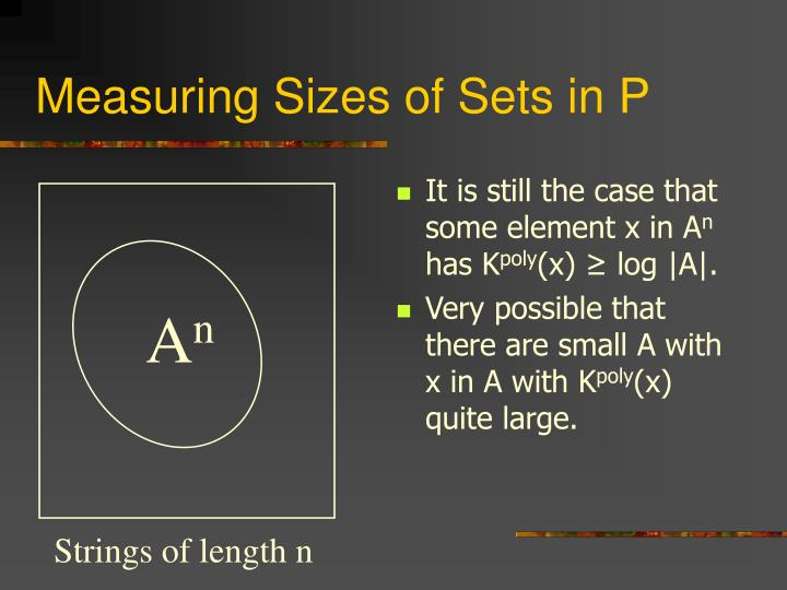 Measuring Sizes of Sets in P