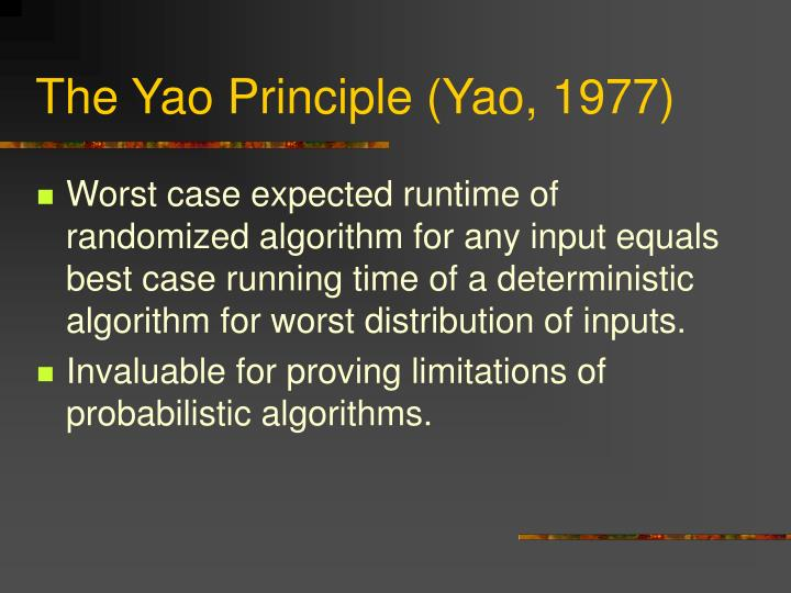 The Yao Principle (Yao, 1977)