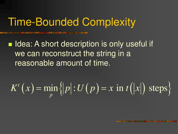 Time-Bounded Complexity