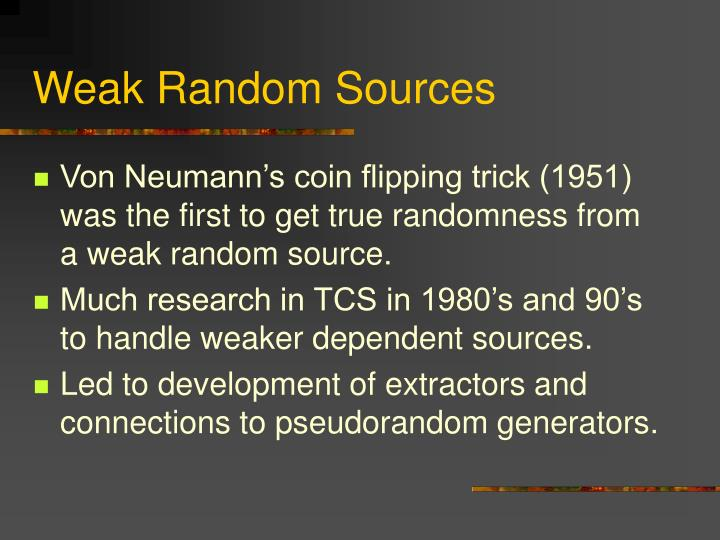 Weak Random Sources