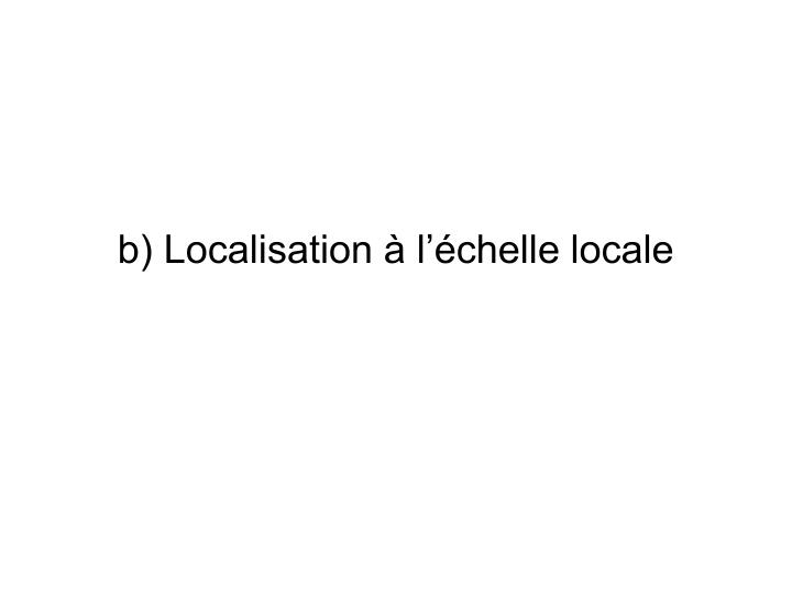 B localisation l chelle locale