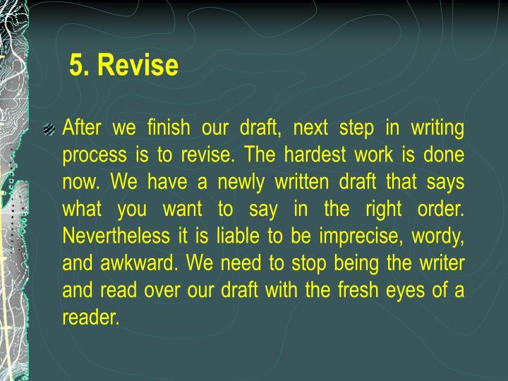 5. Revise
