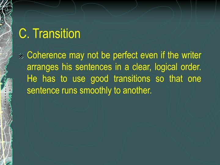 C. Transition