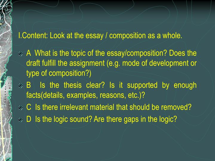 I.Content: Look at the essay / composition as a whole.