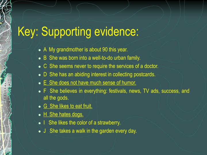 Key: Supporting evidence: