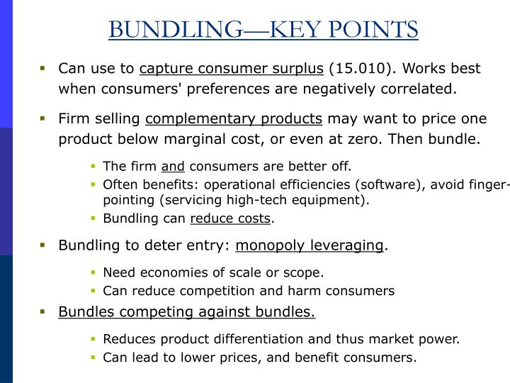 BUNDLING—KEY POINTS