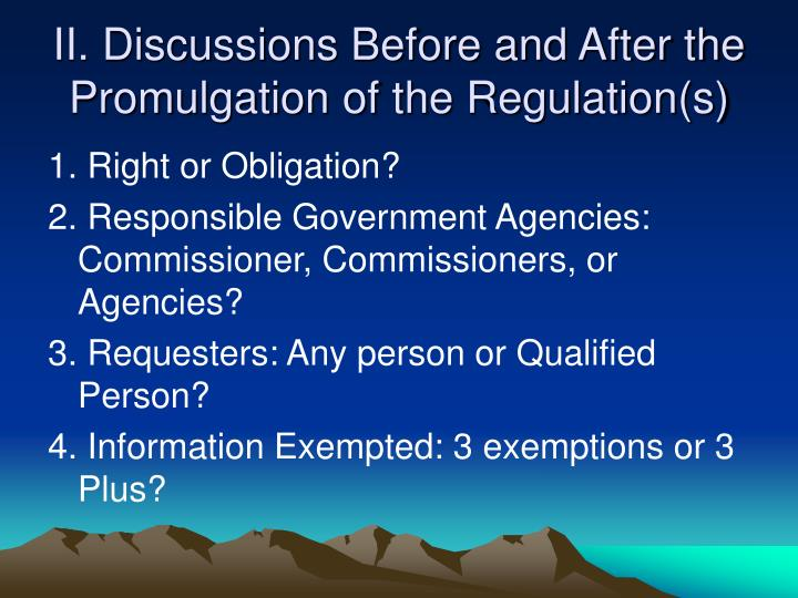 II. Discussions Before and After the Promulgation of the Regulation(s)