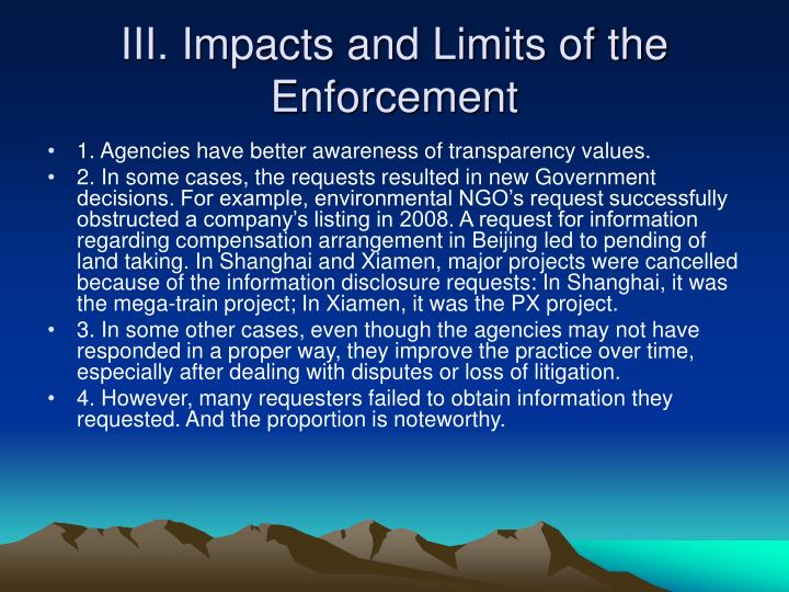 III. Impacts and Limits of the Enforcement