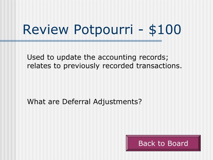 Review Potpourri - $100