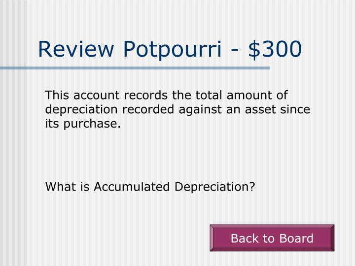 Review Potpourri - $300