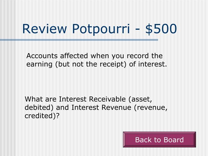 Review Potpourri - $500