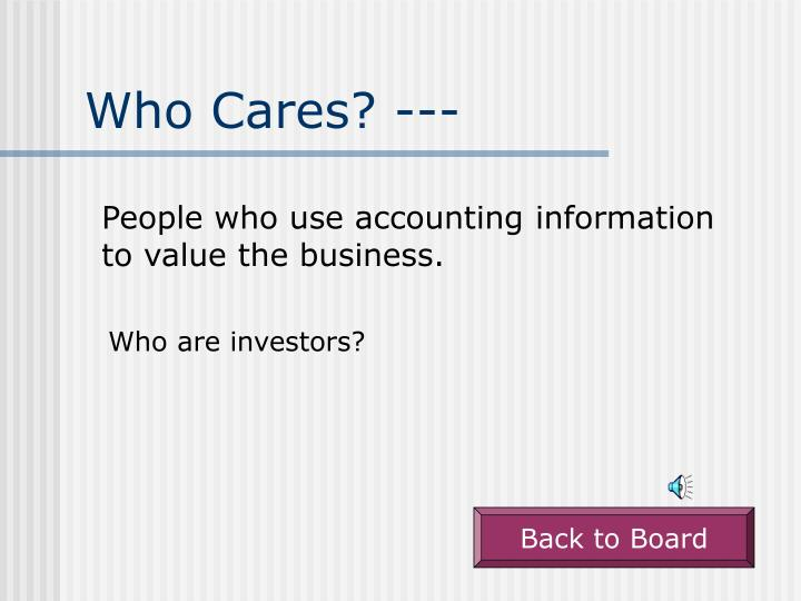 Who Cares? ---