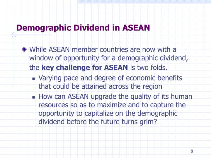 Demographic Dividend in ASEAN