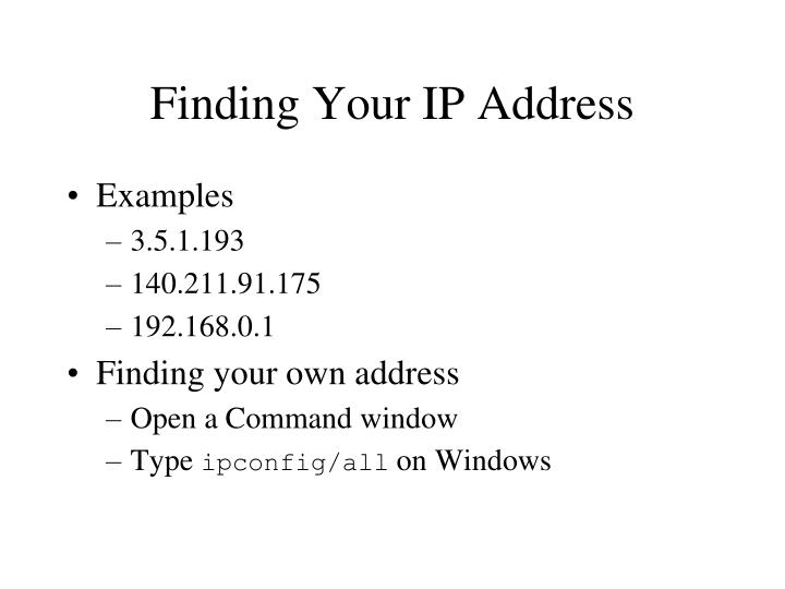 Finding Your IP Address