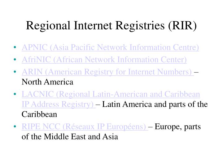 Regional Internet Registries (RIR)