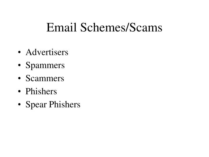 Email Schemes/Scams