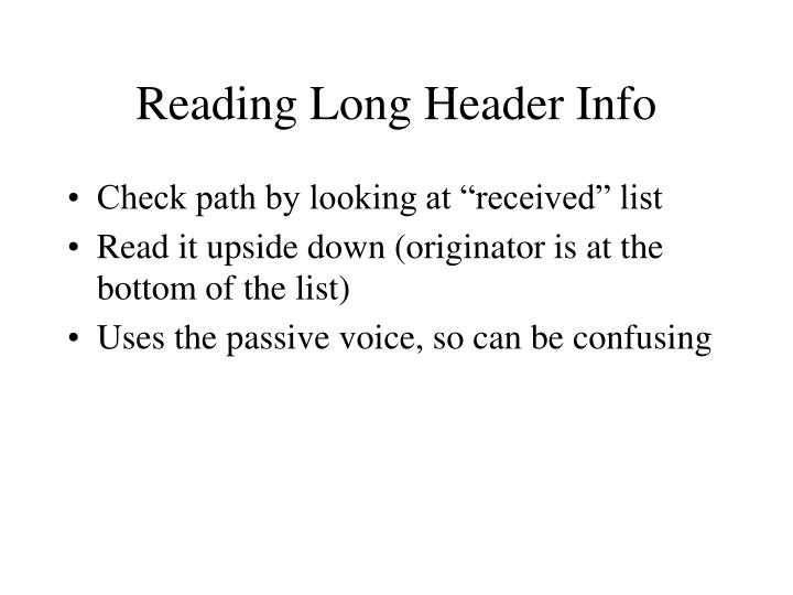 Reading Long Header Info
