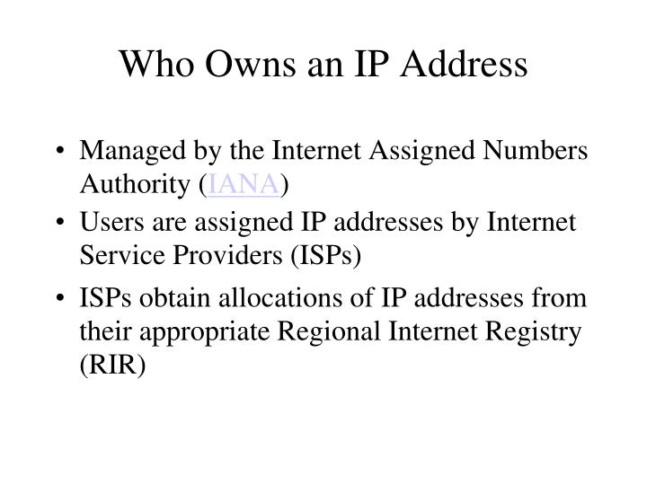 Who Owns an IP Address