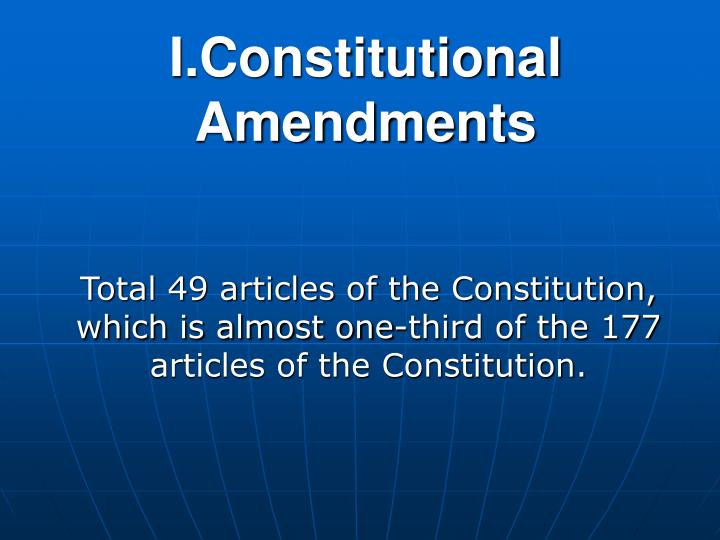 I.Constitutional Amendments