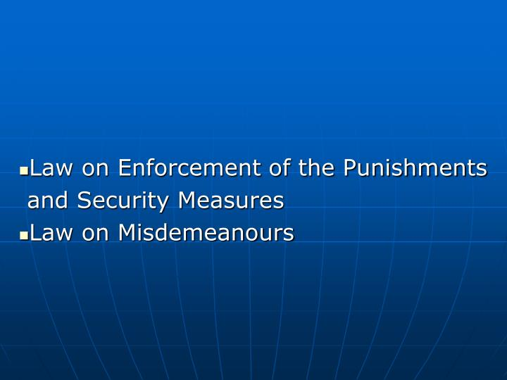 Law on Enforcement of the Punishments