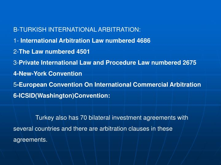B-TURKISH INTERNATIONAL ARBITRATION: