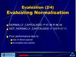 evaluation 2 4 evaluating normalisation