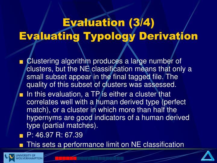 Evaluation (3/4)
