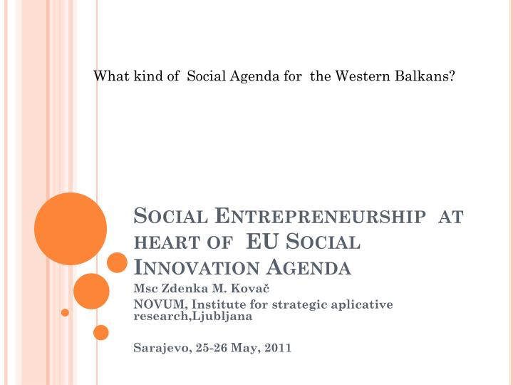 What kind of  Social Agenda for  the Western Balkans?