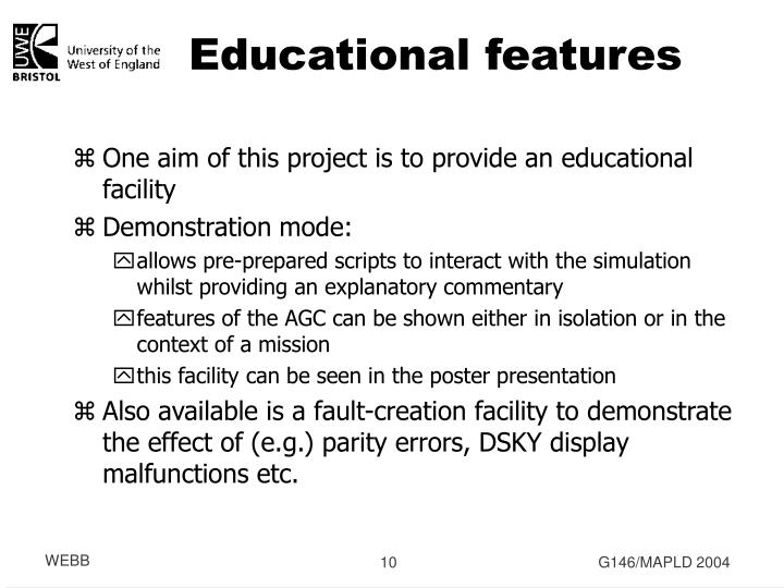 Educational features