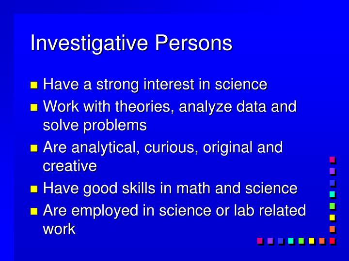 Investigative Persons