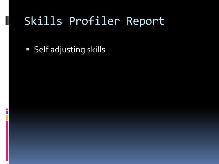 Skills Profiler Report