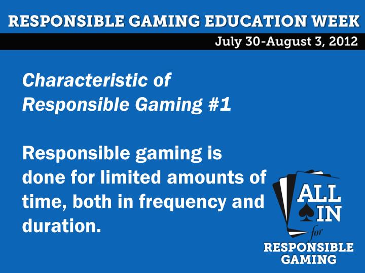 Characteristic of Responsible Gaming #1
