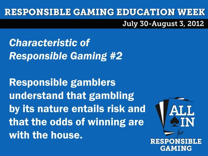 Characteristic of Responsible Gaming #2