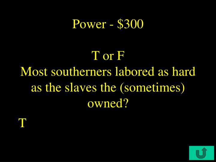 Power - $300