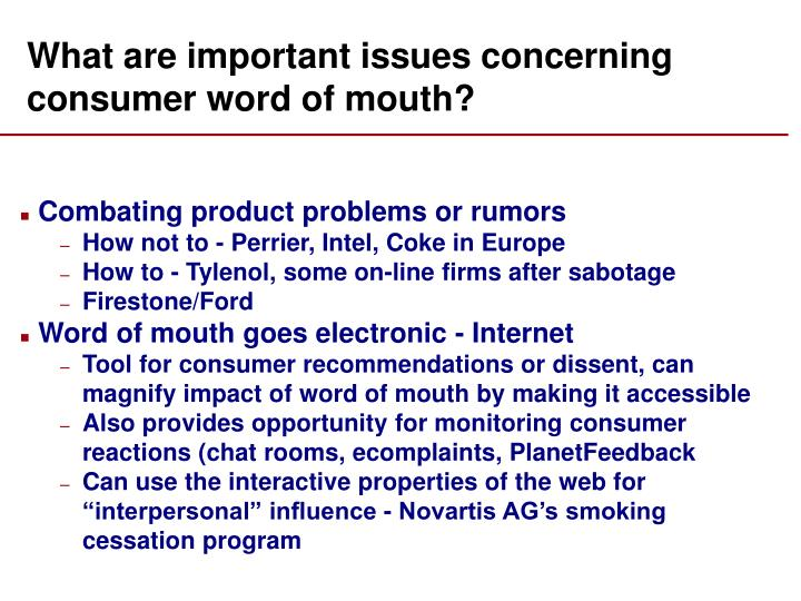 What are important issues concerning consumer word of mouth?
