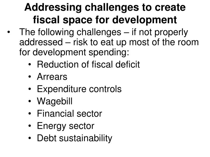 Addressing challenges to create fiscal space for development