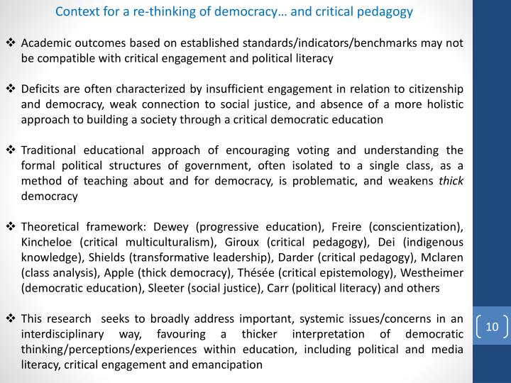 Context for a re-thinking of democracy… and critical pedagogy